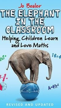 Book cover The Elephant in the Classroom by Jo Boaler