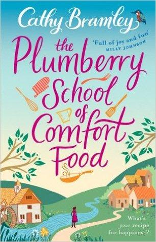 Book cover for The Plumberry School of Comfort Food by Cathy Bramley