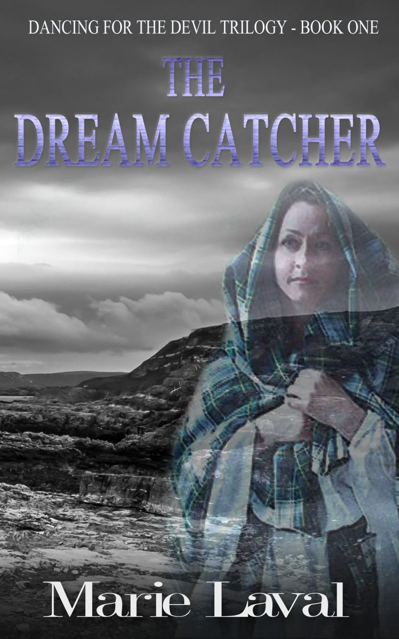 Book cover for The Dream Catcher by Marie Laval book one in the Dancing for the Devil trilogy
