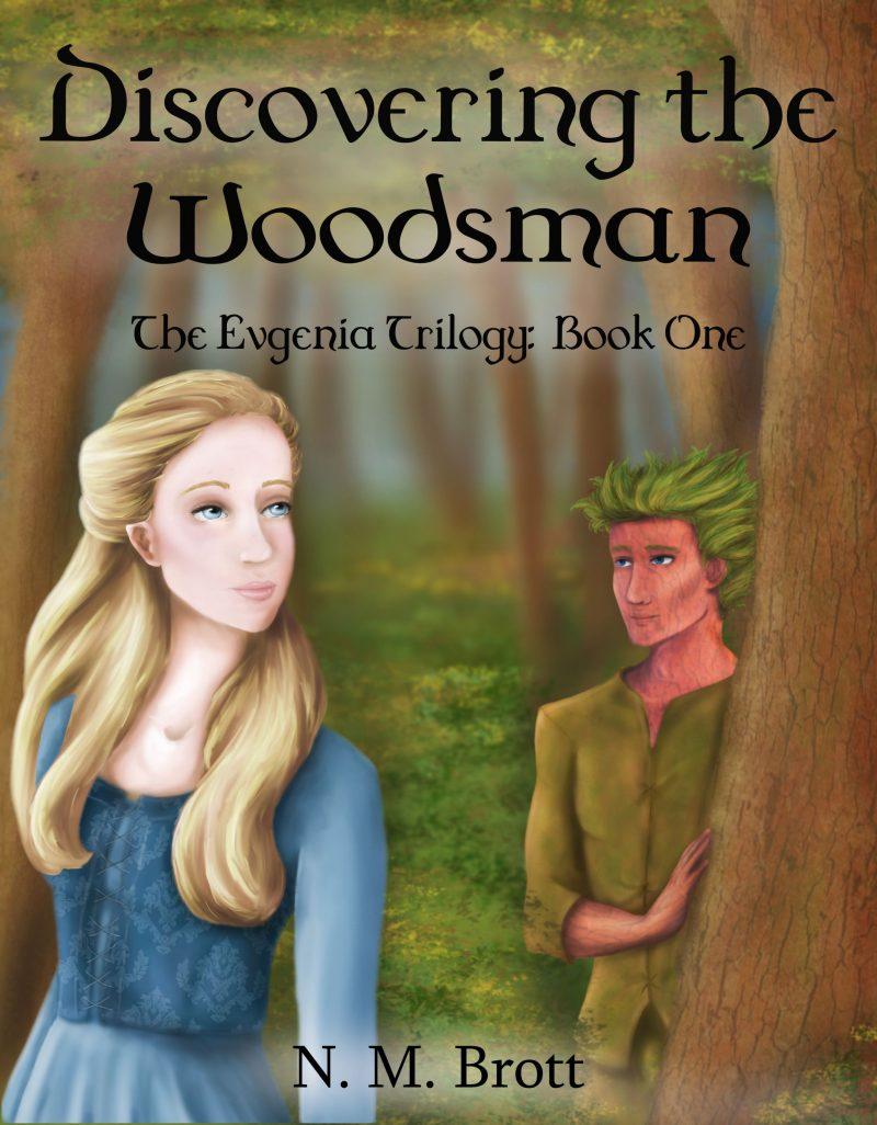 Discovering the Woodsman N M Brott