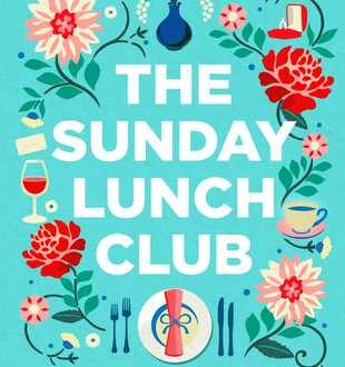 The Sunday Lunch Club Juliet Ashton