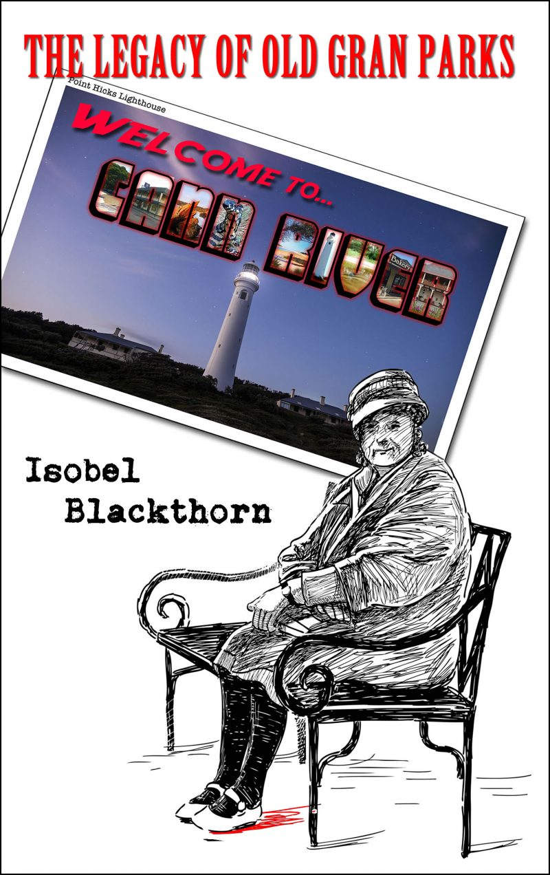 The Legacy of Old Gran Parks Isobel Blackthorn