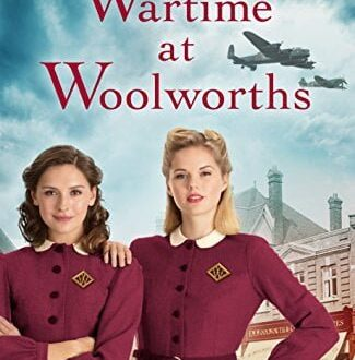 Wartime at Woolworths Elaine Everest