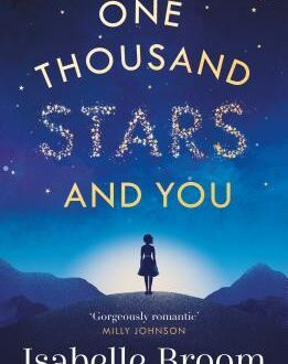 One Thousand Stars and You Isabelle Broom