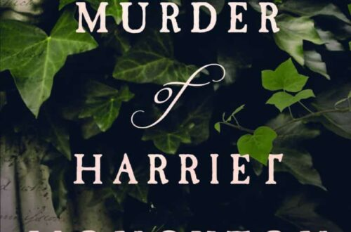 The Murder of Harriet Monckton Elizabeth Haynes