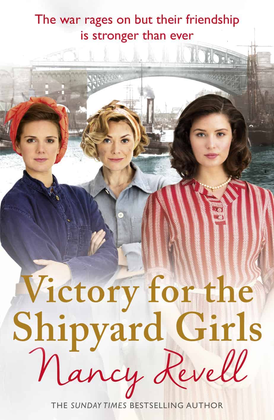 Victory for the Shipyard Girls Nancy Revell