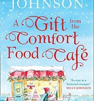 A Gift from the Comfort Food Cafe Debbie Johnson