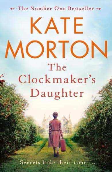 The Clockmaker's Daughter by Kate Morton (book cover)