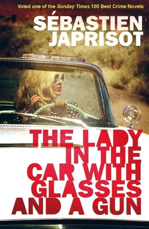 Book cover The Lady in the Car with Glasses and a Gun Sébastien Japrisot