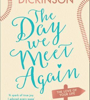 Book Cover The Day We Meet Again by Miranda Dickinson