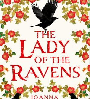 Book cover for Lady of the Ravens by Joanna Hickson