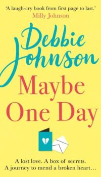 Book cover for Maybe One Day by Debbie Johnson