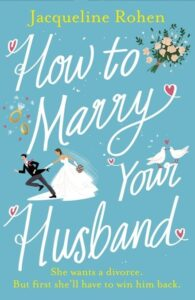 Book cover for How to Marry your Husband by Jacqueline Rohen