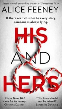 Book cover for His and Hers by Alice Feeney