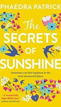 Book cover for The Secrets of Sunshine by Phaedra Patrick