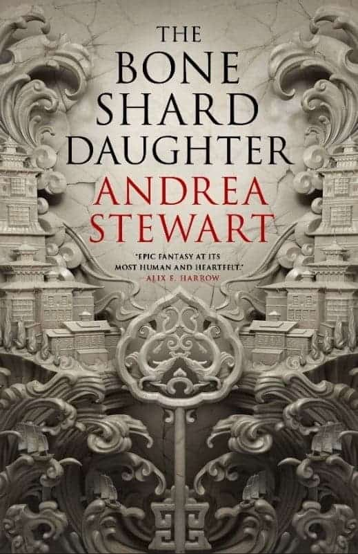 Book cover for The Bone Shard Daughter by Andrea Stewart