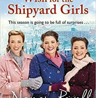 Book cover A Christmas Wish for the Shipyard Girls by Nancy Revell