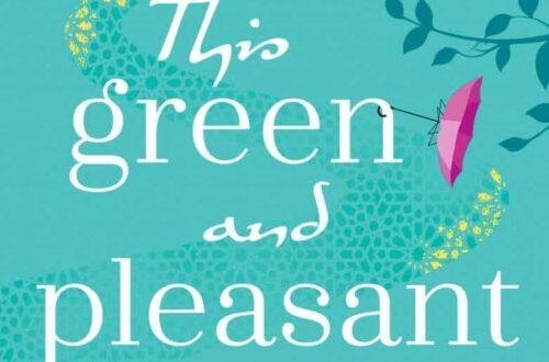 Book cover This Green and Pleasant Land by Ayisha Malik