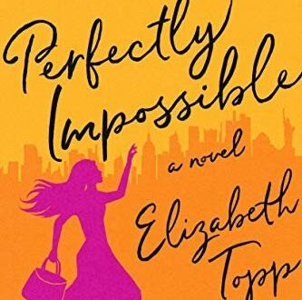 Book cover for Perfectly Impossible by Elizabeth Topp