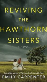 Book cover for Reviving the Hawthorn Sisters by Emily Carpenter