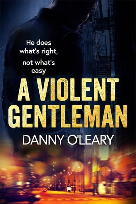 Book cover for A Violent Gentleman by Danny O'Leary
