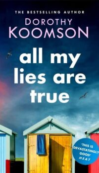 Book cover for All My Lies Are True by Dorothy Koomson