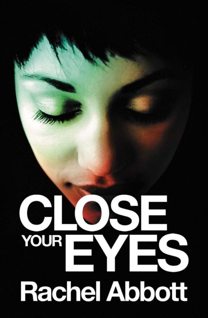 book cover for Close Your Eyes by Rachel Abbott