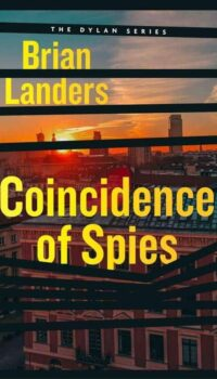 book cover for Coincidence of Spies by Brian Landers
