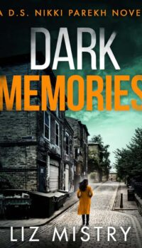 book cover for Dark Memories by Liz Mistry