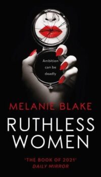 book cover for Ruthless Women by Melanie Blake