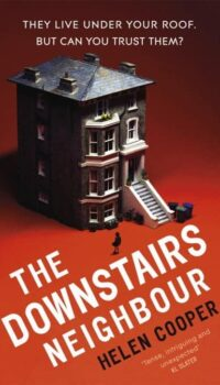book cover for The Downstairs Neighbour by Helen Cooper