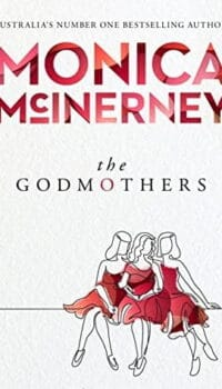 Book cover for The Godmothers by Monica McInerney