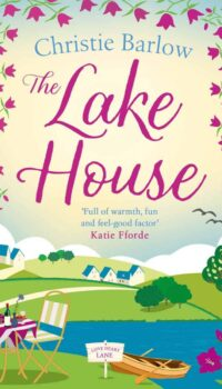 Book cover for The Lake House by Christie Barlow