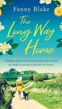 book cover The Long Way Home by Fanny Blake