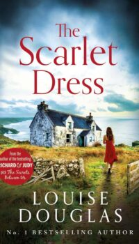 book cover for The Scarlet Dress by Louise Douglas